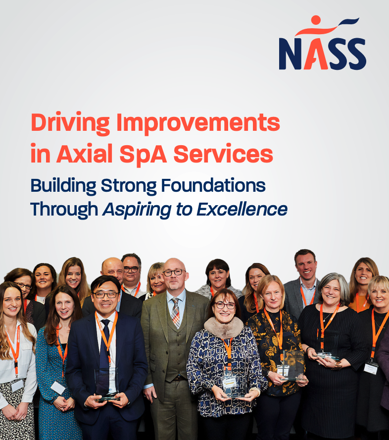 The front cover of the report reads Driving Improvements in Axial SpA Services: Building Strong Foundations Through Aspiring to Excellence